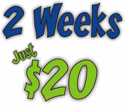 2 weeks just $20